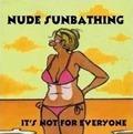 Nacktsonnen..ist nicht für jed...